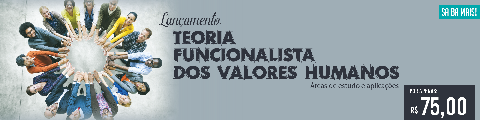 Lançamento - Teoria Funcionalistas dos Valores Humanos