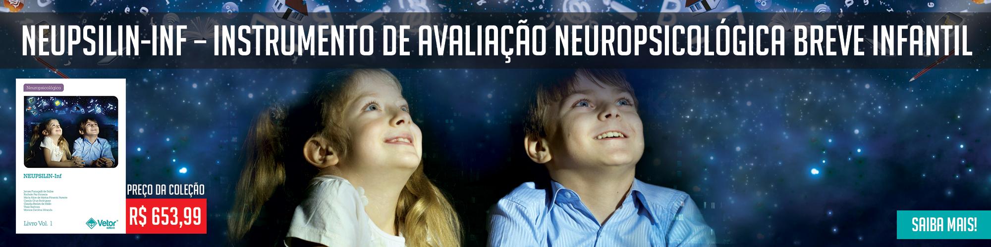 Neupsilin - INF - Instrumento de Avaliação Neuropsicológica Breve Infantil