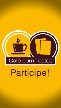 Café com Testes